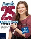 Hannahs 25 Raspberry Pi Server (eBook, ePUB)