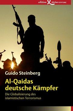 Al-Qaidas deutsche Kämpfer (eBook, PDF) - Steinberg, Guido