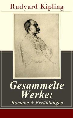 Gesammelte Werke: Romane + Erzählungen (eBook, ePUB) - Kipling, Rudyard