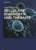 Zelluläre Diagnostik und Therapie