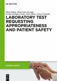 Laboratory Test requesting Appropriateness and Patient Safety