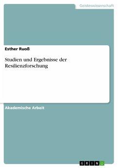 Studien und Ergebnisse der Resilienzforschung (eBook, PDF)