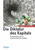 Die Diktatur des Kapitals (eBook, ePUB)