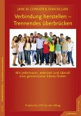 Verbindung herstellen - Trennendes überbrücken (eBook, ePUB)