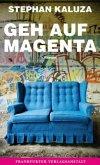 Geh auf Magenta (Mängelexemplar)