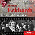 Truecrime - Tod eines Schokoladenkönigs (Der Fall Adrienne Eckhardt) (MP3-Download)
