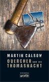 Quercher und die Thomasnacht / Quercher Bd.1 (Mängelexemplar)