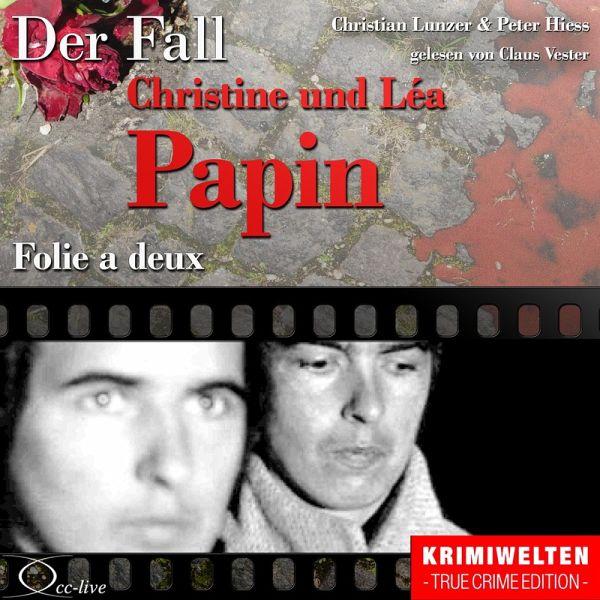 Truecrime - Folie a deux (Der Fall Christine und Léa Papin (MP3-Download) - Lunzer, Christian; Hiess, Peter