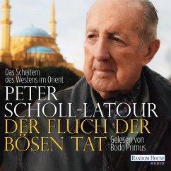 Der Fluch der bösen Tat (MP3-Download) - Scholl-Latour, Peter