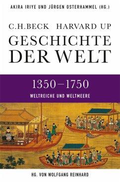 Geschichte der Welt 1350-1750 (eBook, ePUB)