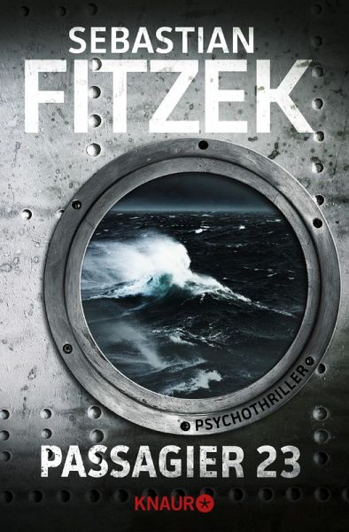 Passagier 23 (eBook, ePUB) - Fitzek, Sebastian