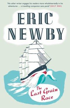 The Last Grain Race (eBook, ePUB) - Newby, Eric