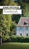 Goetheruh / Goethe-Trilogie Bd.1 (Mängelexemplar)