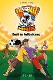 Duell im Fußballcamp / Fußball-Haie Bd.6