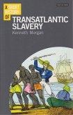 A Short History of Transatlantic Slavery