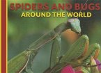 Spiders and Bugs Around the World