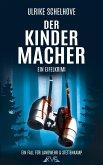 Der Kindermacher - Ein Eifel-Krimi