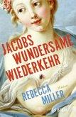 Jacobs wundersame Wiederkehr