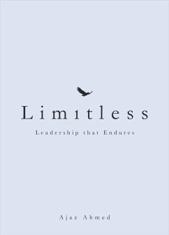 Limitless: Leadership That Endures - Ahmed, Ajaz