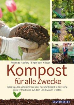 Kompost für alle Zwecke - Modery, Andreas; Kötter, Engelbert