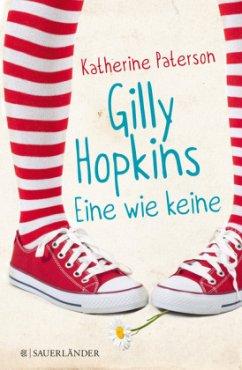 Gilly Hopkins - Eine wie keine - Paterson, Katherine
