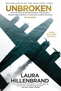 Unbroken (Spanish Edition) - Hillenbrand, Laura