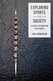 Exploring Sports and Society: A Critical Introduction for Students
