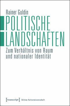 Politische Landschaften (eBook, PDF) - Guldin, Rainer