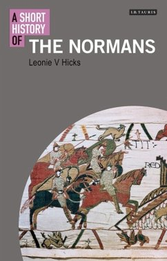 A Short History of the Normans - Hicks, Leonie V.