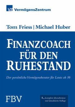 Finanzcoach für den Ruhestand - Friess, Tom; Huber, Michael