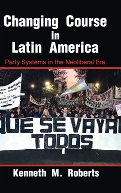 Changing Course in Latin America - Roberts, Kenneth M.