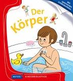 Der Körper / Meyers Kinderbibliothek Bd.97