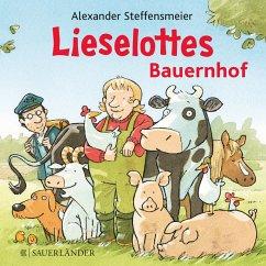 Lieselottes Bauernhof - Steffensmeier, Alexander