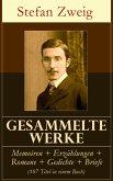 Gesammelte Werke: Memoiren + Erzählungen + Romane + Gedichte + Briefe (107 Titel in einem Buch) (eBook, ePUB)
