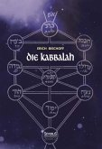 Die Kabbalah: Einführung in die jüdische Mystik und Geheimwissenschaft