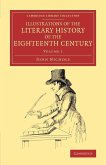 Illustrations of the Literary History of the Eighteenth Century - Volume 1