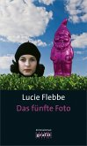 Das fünfte Foto / Lila Ziegler Bd.5 (Mängelexemplar)
