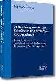 Besteuerung von Ärzten, Zahnärzten und ärztlichen Kooperationen (eBook, PDF)