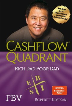 Cashflow Quadrant: Rich dad poor dad (eBook, PDF) - Kiyosaki, Robert T.