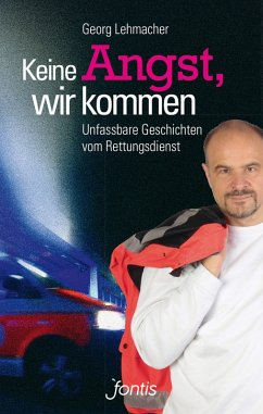 Keine Angst, wir kommen (eBook, ePUB) - Lehmacher, Georg