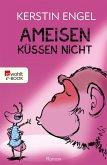 Ameisen küssen nicht (eBook, ePUB)