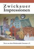 Zwickauer Impressionen (eBook, ePUB)