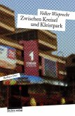 Zwischen Kreisel und Kleistpark (eBook, ePUB)
