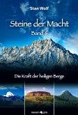 Die Kraft der heiligen Berge / Steine der Macht Bd.6 (eBook, ePUB)