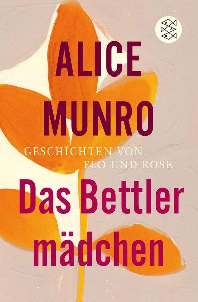 Das Bettlermädchen - Munro, Alice