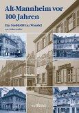 Alt-Mannheim vor 100 Jahren