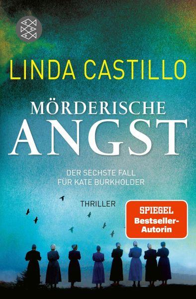 Mörderische Angst / Kate Burkholder Bd.6 - Castillo, Linda
