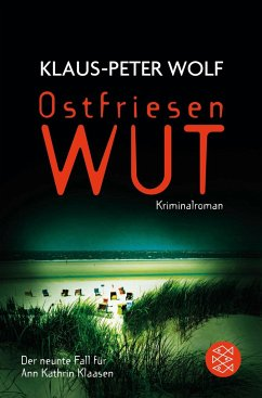 Ostfriesenwut / Ann Kathrin Klaasen ermittelt Bd.9 - Wolf, Klaus-Peter