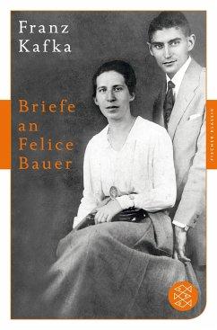 Briefe an Felice Bauer - Kafka, Franz