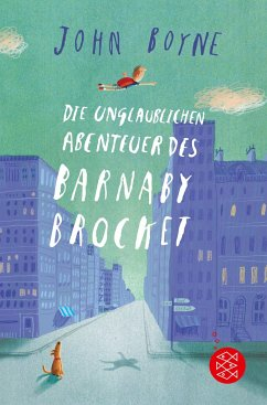 Die unglaublichen Abenteuer des Barnaby Brocket - Boyne, John